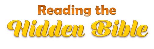 Reading the Hidden Bible, Hebrews 11:6
